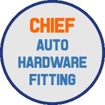 CHIEF AUTO HARDWARE FITTING